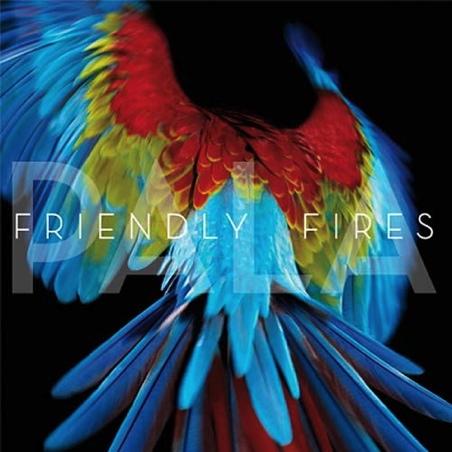 Friendly Fires - Pala