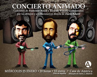 Concierto Animado de Francisco Nixon y Richi en Madrid