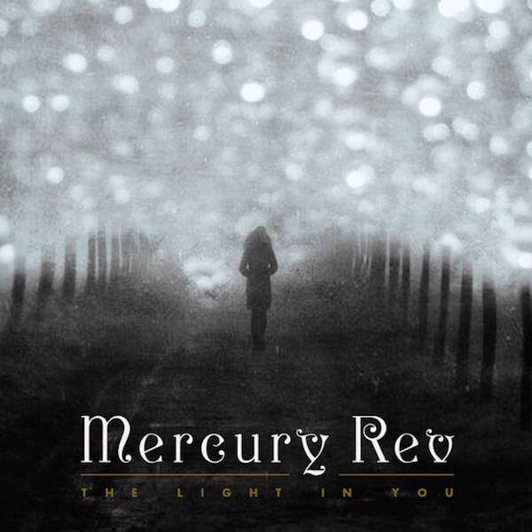 The Light in You - Mercury Rev