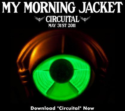 My Morning Jacket – Circuital single
