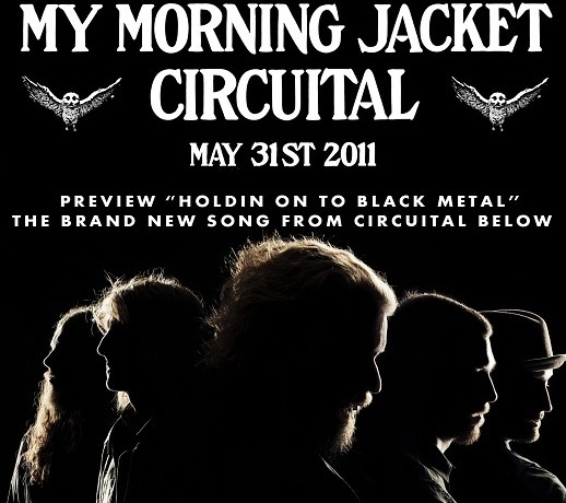 My Morning Jacket - Holding on to black metal