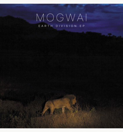 Mogwai - Earth-Division - EP