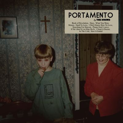 Portamento - The Drums