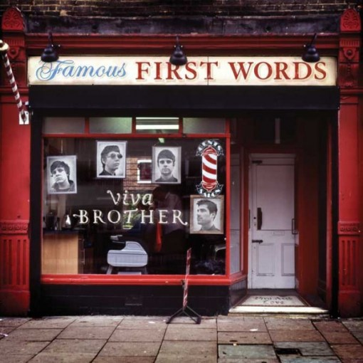 Viva Brother's - Famous First Words