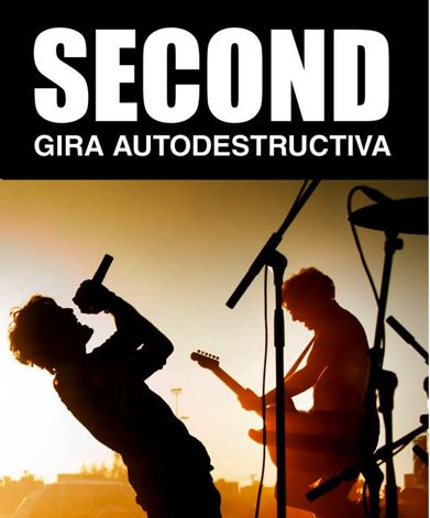 Second - Gira Autodestructiva