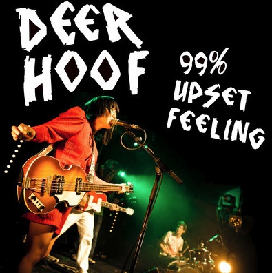 Deerhoof -  %99 Upset Feeling
