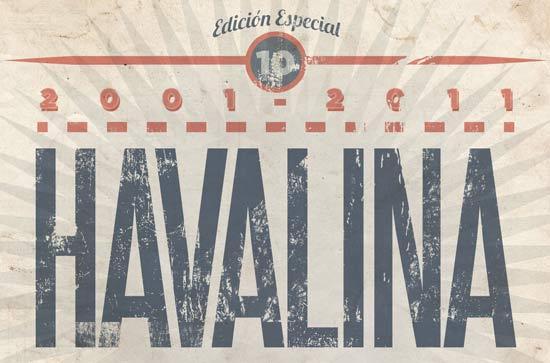 Havalina - 10º aniversario