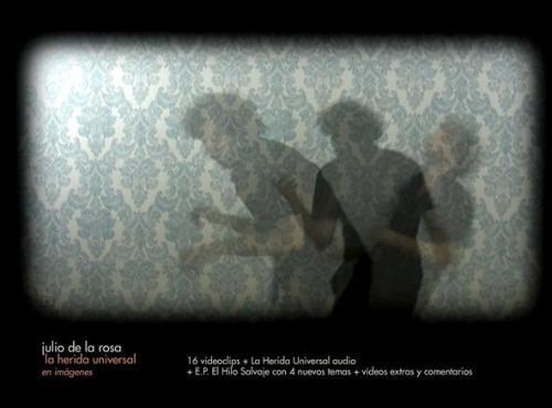 Julio de la Rosa - DVD - La Herida Universal