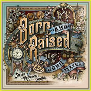 John Mayer - Born Raised