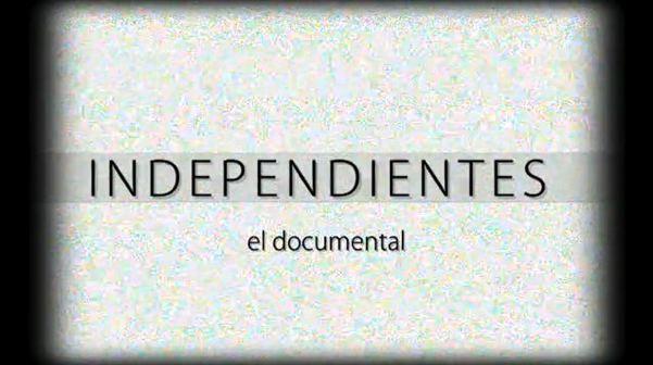Documental Independientes