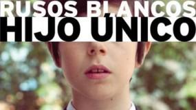 Rusos Blancos publicarán un nuevo EP: Hijo Único