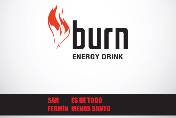 Burn - Be Unexpected - San Fermin