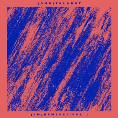 John Talabot - Fin Remixes Vol.1