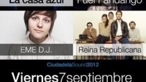 Ciudadela Sound 2012 confirma a La Casa Azul y Reina Republicana