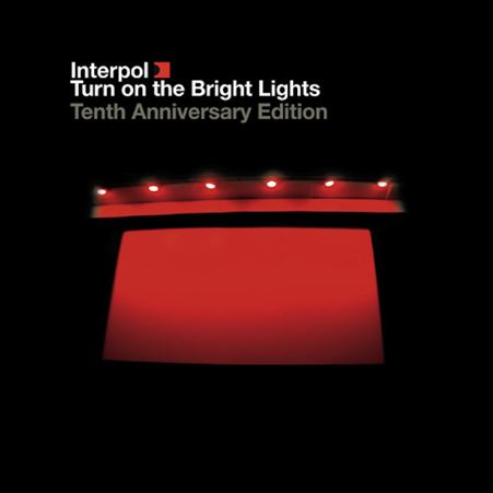 Turn on the Bright Lights - Interpol