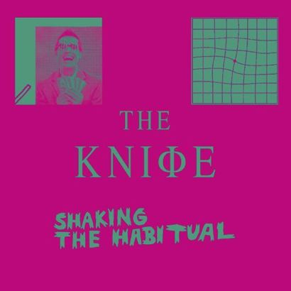 Shaking The Habitual - The Knife