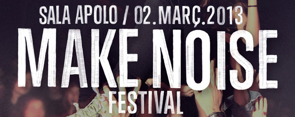 Make Noise 2013