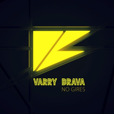 Varry Brava - No Gires 2013