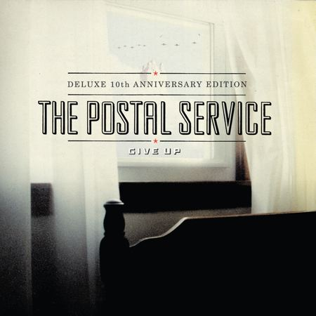 Give Up (Deluxe) - The Postal Service