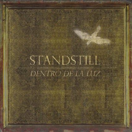 Dentro de la luz - Standstill