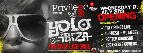 Privilege Ibiza - Yolo