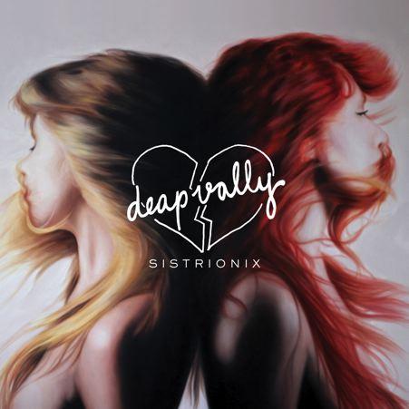 Sistrionix - Deap Vally