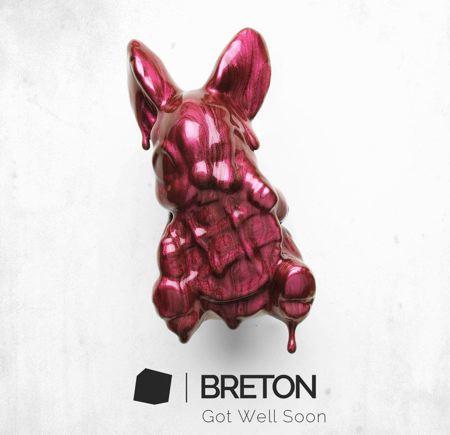 Breton - Get well soon