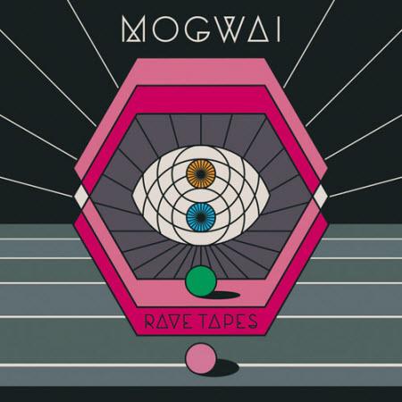 Tracklist Rave Tapes - Mogwai