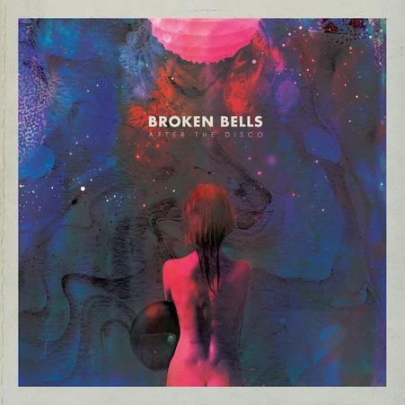 Broken Bells - Afther the Disco