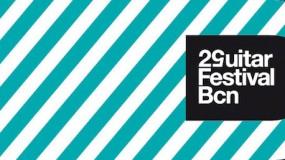 Conoce la programación del Guitar Festival BCN 2014