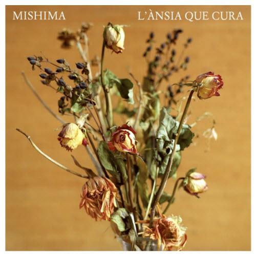 L'ànsia que cura - Mishima