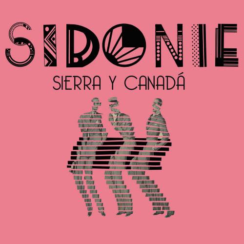 Sierra y Canada - Sidonie