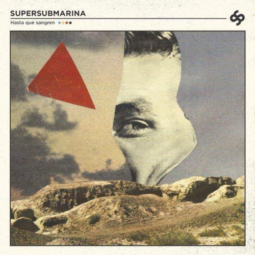Supersubmarina - Hasta que sangren