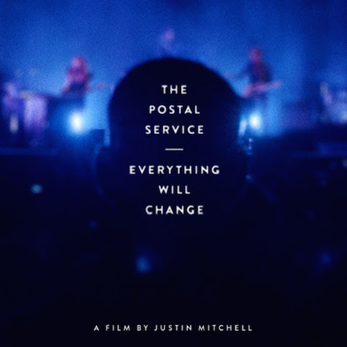 Everything Will Change - The Postal Service