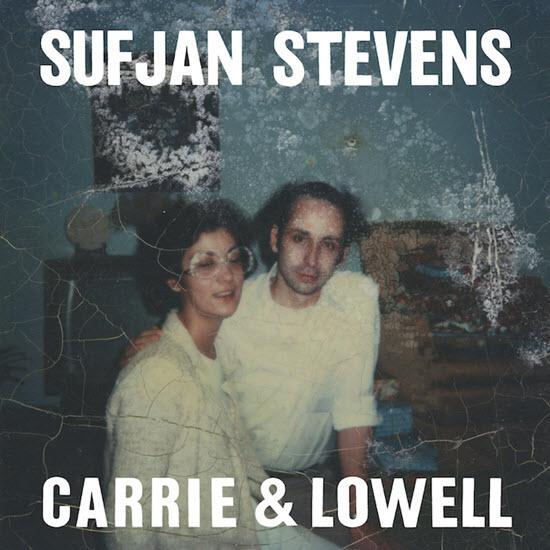 Carrie & Lowell - Sufjan Stevens