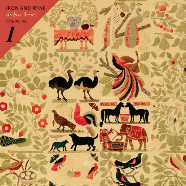 Archive Series Volume No. 1 - Iron & Wine