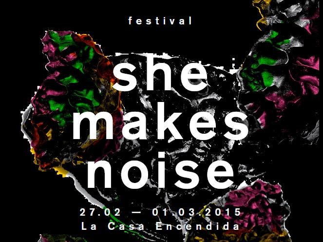 She makes noise 2015