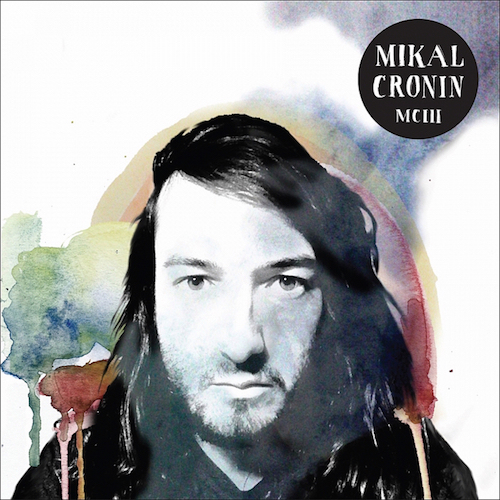MCIII - Mikal Cronin