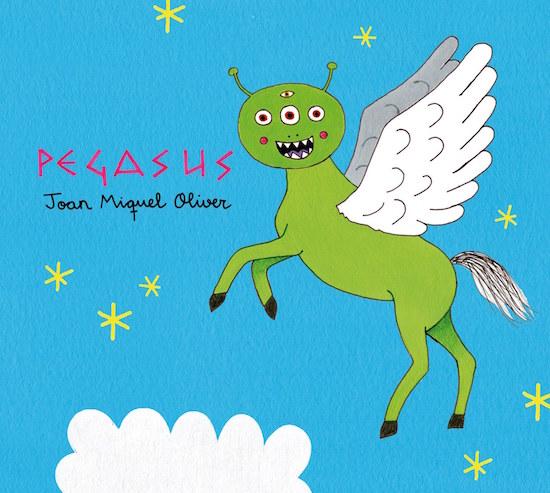 Pegasus - Joan Miquel Oliver