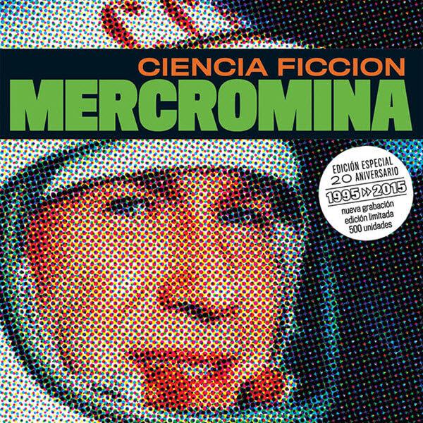 Mercromina - Ciencia Ficción