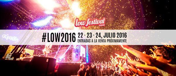 Low Festival 2016 - Previa