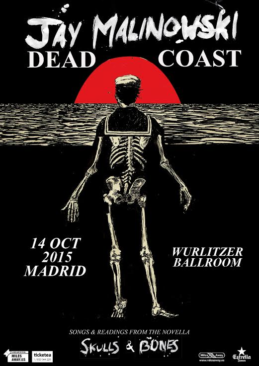 Jay Malinowski & The Deadcoast - Concierto Madrid