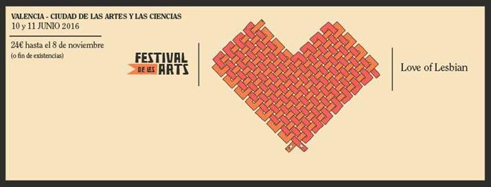 Festival de les arts 2016 - Love Of Lesbian