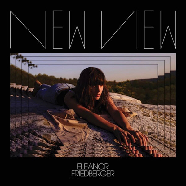 New View - Eleanor Friedberger