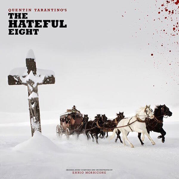 Hateful Eight - Ennio Morricone - Banda Sonora