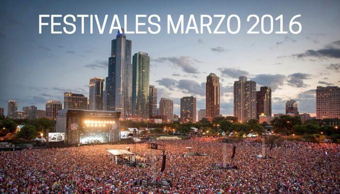 Los mejores Festivales de Música en marzo 2016