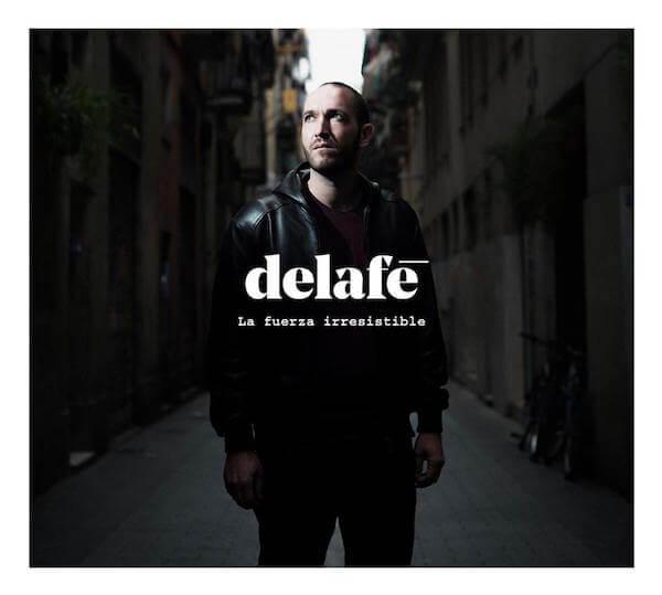 Delafé - La Fuerza Irresistible