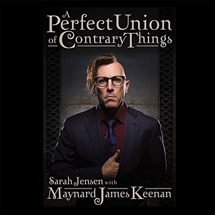Maynard James Keenan - A Perfect Union of Contrary Things