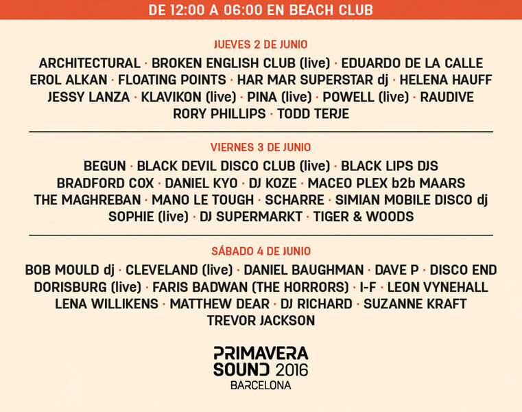 Primavera Sound 2016 - Beach Club