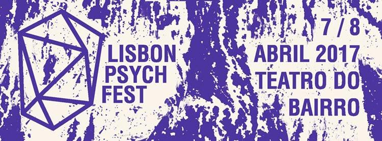 Lisbon Psych Fest 2018